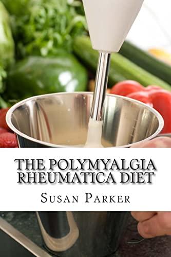 9781497384859: The Polymyalgia Rheumatica Diet
