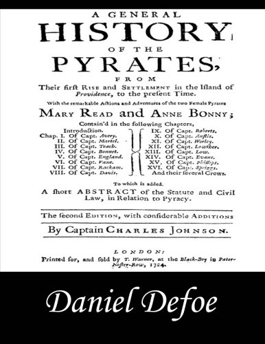 9781497385795: A General History of the Pyrates: Pirate Captains, Crews, Ships, and Laws