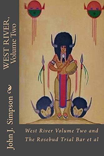 9781497386174: West River, Volume Two: The Rosebud Bar, et al.