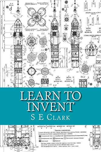 9781497386815: Learn to Invent: Practical Instruction