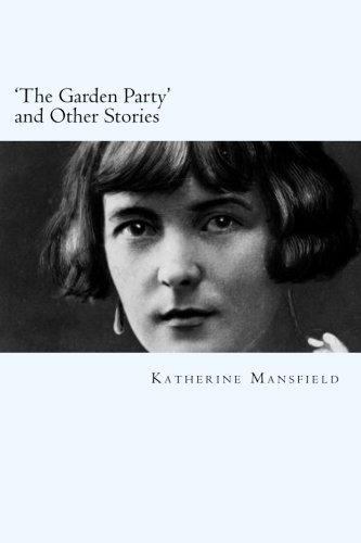 9781497387232: 'The Garden Party' and Other Stories