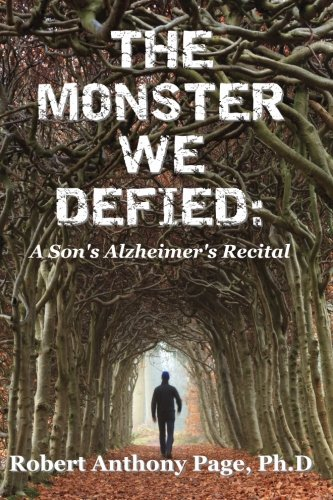 9781497389298: The Monster We Defied: A Son's Alzheimer's Recital