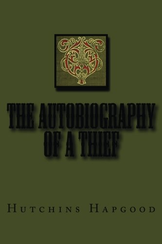 9781497389526: The Autobiography of a Thief