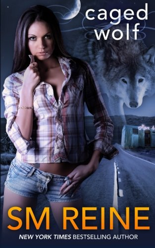 Caged Wolf: A Paranormal Romance (The Tarot Witches) (Volume 1): S M Reine