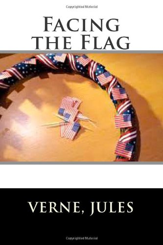 9781497390485: Facing the Flag