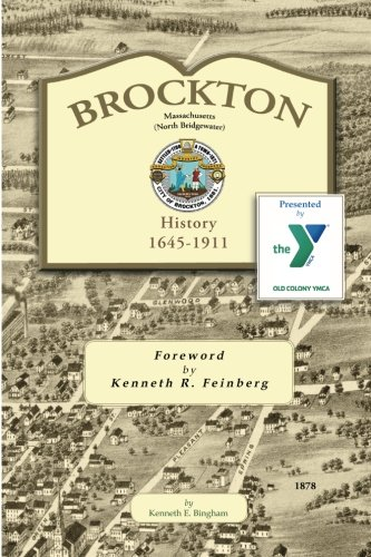 9781497390713: Brockton Massachusetts (North Bridgewater): History 1645-1911