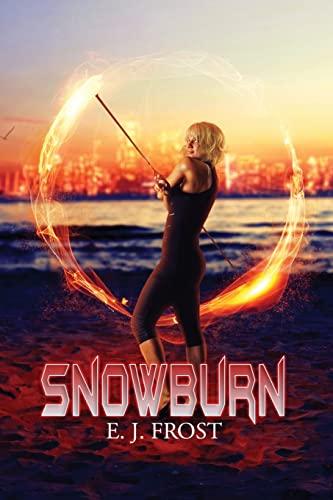 Snowburn: E J Frost