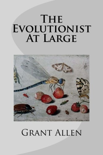 9781497398177: The Evolutionist At Large