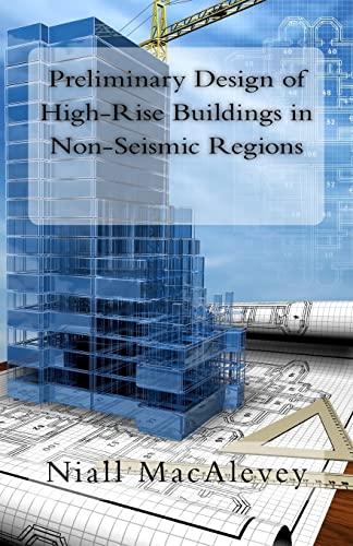 9781497399891: Preliminary Design of High-Rise Buildings in Non-Seismic Regions