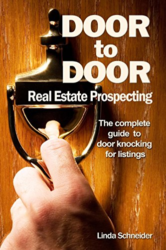 Door to Door Real Estate Prospecting: The Complete Guide to Door Knocking for Listings