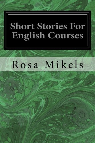 9781497406889: Short Stories For English Courses
