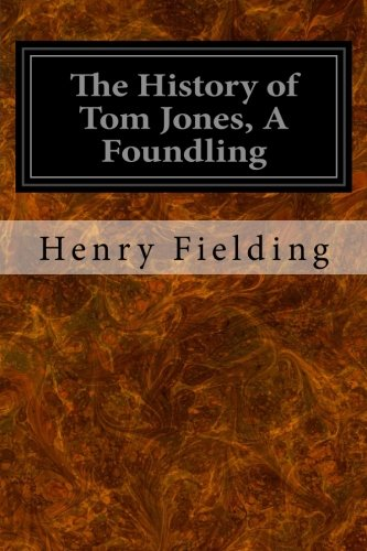 9781497407961: The History of Tom Jones, A Foundling