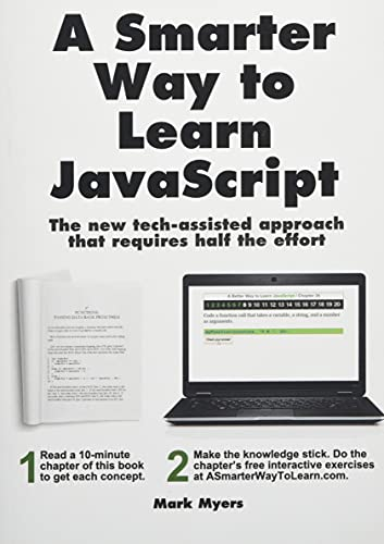9781497408180: A Smarter Way to Learn JavaScript. The new tech-assisted approach that requires half the effort