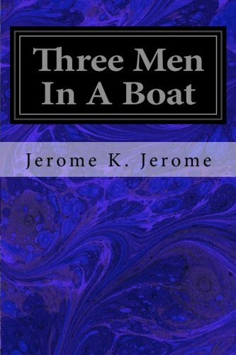 9781497408739: Three Men In A Boat: To Say Nothing of the Dog