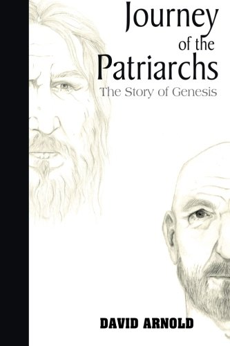 9781497410084: Journey of the Patriarchs: The Story of Genesis (Volume 1)