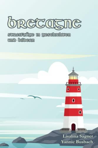 9781497411418: Bretagne: Streifzuege in Geschichten und Bildern