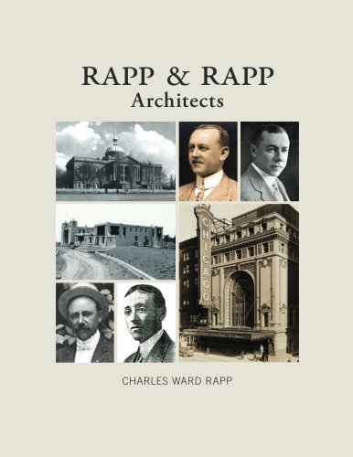 Rapp and Rapp Architects: Rapp, Mr. Charles Ward