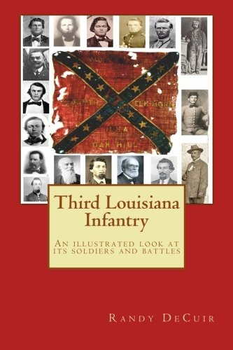 9781497415997: Third Louisiana Infantry (150th Anniversary of the Civil War)