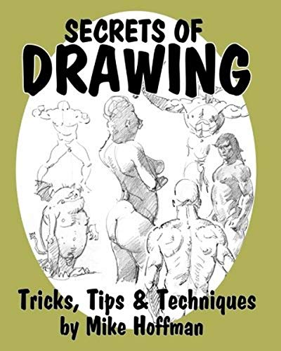 9781497416048: Secrets of Drawing: Tricks, Tips and Techniques