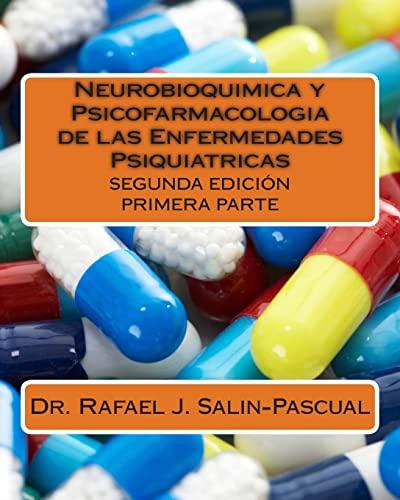 Neurobioquimica y Psicofarmacologia de las Enfermedades Psiquiatricas: Salin-Pascual, Dr. Rafael