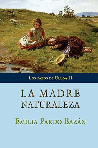 9781497418271: La madre Naturaleza