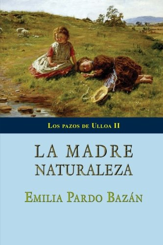 9781497418271: La madre Naturaleza (Spanish Edition)