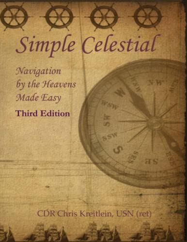 9781497418912: Simple Celestial: Navigation by the Heavens Made Easy