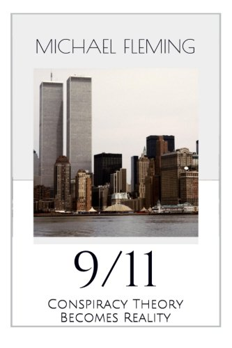 9781497419872: 9/11: Conspiracy Theory Becomes Reality