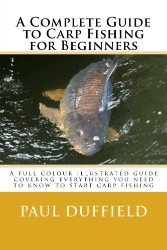 9781497420748: A Complete Guide to Carp Fishing for Beginners