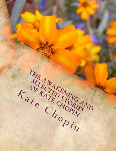 9781497421356: The Awakening and Selected Stories of Kate Chopin
