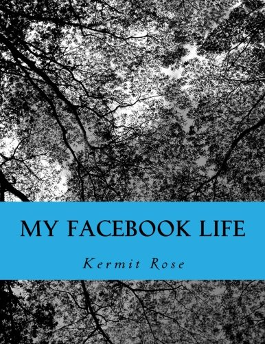 9781497421868: My Facebook Life