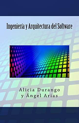 9781497425057: Ingeniería y Arquitectura del Software (Spanish Edition)