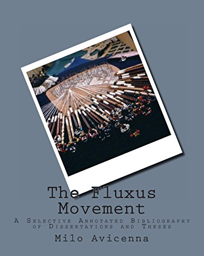 The Fluxus Movement: A Selective Annotated Bibliography: Avicenna, Milo