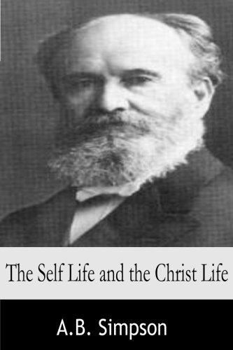 9781497426290: The Self Life and the Christ Life