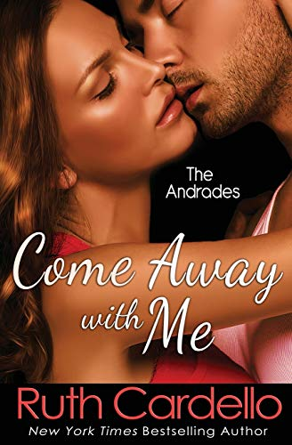 9781497426993: Come Away With Me (The Andrades) (Volume 1)
