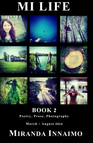 9781497428218: MI Life Book 2: Poetry Prose Photography March - August 2014 (Volume 2)