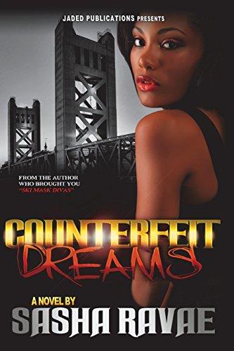 Counterfeit Dreams: Ravae, Sasha