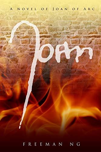 9781497435933: Joan: A novel of Joan of Arc