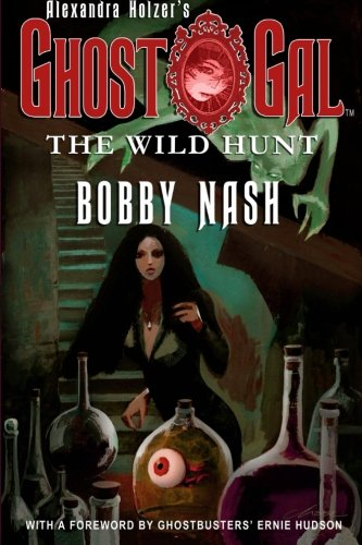 9781497438422: GHOST GAL: The Wild Hunt (Volume 1)