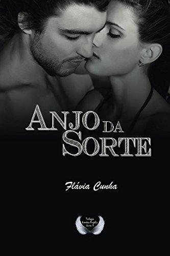 9781497439672: Anjo da Sorte (Trilogia Irmãos Angelis - Livro 1) (Volume 1) (Portuguese Edition)