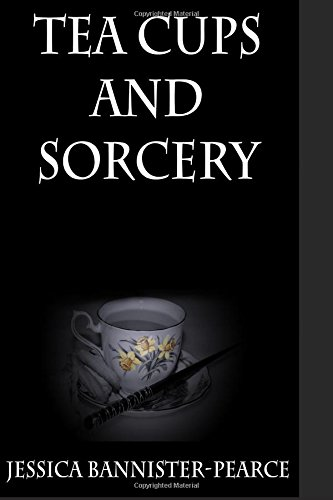 9781497439870: Tea cups and Sorcery (The Assam chronicles)