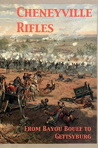 Cheneyville Rifles (Paperback): Randy Decuir