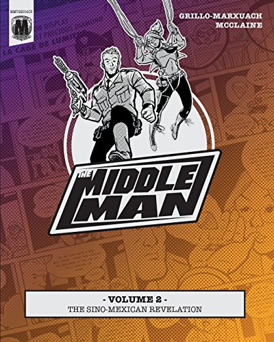 9781497442412: The Middleman - Volume 2 - The Sino-Mexican Revelation