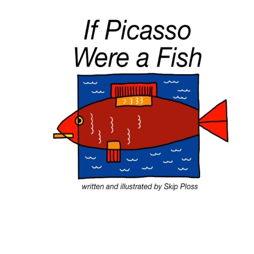 9781497443075: If Picasso Were a Fish