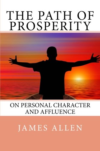 9781497445451: The Path of Prosperity: On Personal Character and Affluence
