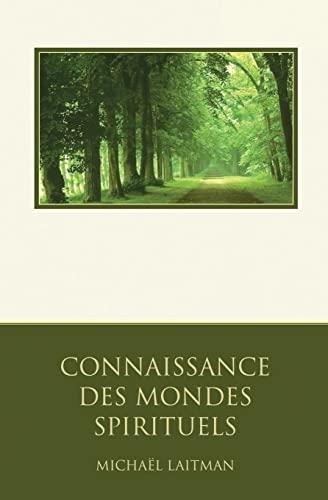 9781497447479: Connaissance des Mondes Spirituels: Un guide de découverte spirituelle
