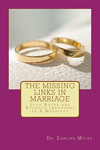 9781497450233: The Missing Links In Marriage: Love Notes and Nuggets Important In A Marriage