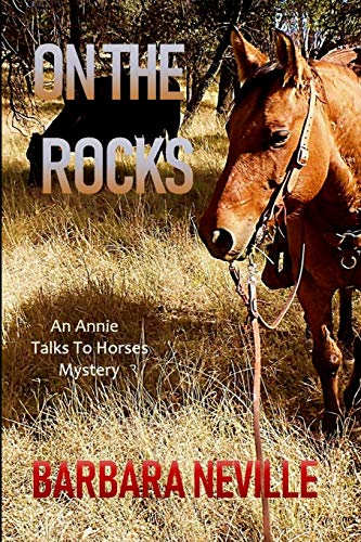 9781497450721: On the Rocks (Annie Talks To Horses) (Volume 1)