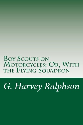 9781497451148: Boy Scouts on Motorcycles; Or, With the Flying Squadron