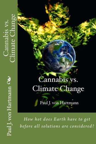 9781497451476: Cannabis vs. Climate Change (Volume 1)